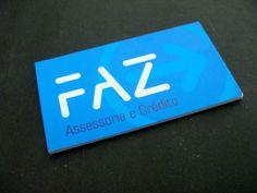 Cliente: Faz Assessoria e Crédito - Cartão Couché 300g verniz total  frente