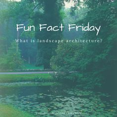 What is landscape architecture? | History and Photos