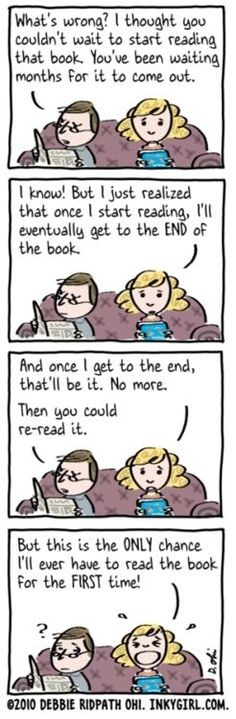 Though it seems a charmed life, being a bookworm is not without its ups and downs.