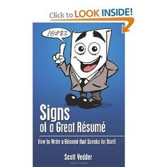 Whether you're a recent grad or a CEO, a garbage collector or an astrophysicist, you can use Signs of a Great Résumé to make your experience shine… and recruiters love to see some nice, shiny experience on a résumé!