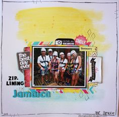 Zip-lining in Jamaica.  Scrapbook layout using Gelatos, bright colorful colors, brave.
