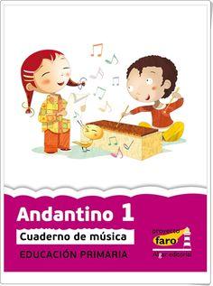 """Actividades digitales de Música complementarias a los libros de texto """"Andantino"""" de 1º Nivel de Educación Primaria. Ediciones Bromera."""