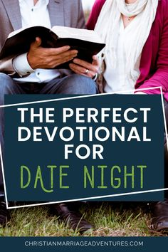 Make date night special and grow in faith together with this devotional for couples. Nurture your spiritual health by spending time in God's Word together. Let this couples devotional rekindle your intimacy in marriage.|| Christian Marriage Adventures #devotional #couplesdevotional #datenightideas #christianmarriageadventures