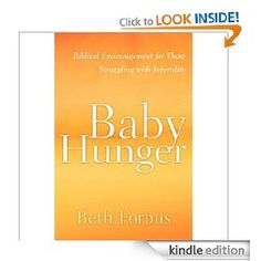 Good read! Baby Hunger: Biblical Encouragement for Those Struggling with Infertility