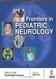 Frontiers in Pediatric Neurology by TM Ananda Kesavan Paper Back
