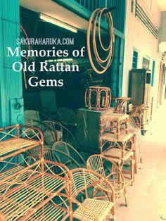 Memories of Old Rattan Gems