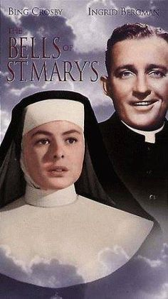 """""""The Bells of St. Mary's"""" (1945).  At a big city Catholic school, Father O'Malley and Sister Benedict indulge in friendly rivalry, and succeed in extending the school through the gift of a building.  That's the bare bones of the plot, but there is so much more to this great classic."""