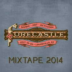 Forecastle Festival: Forecastle Festival Mixtape 2014