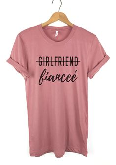 ae37300aca Girlfriend Fiancee Shirt, Fiance Shirt, Fiancee t shirt, Graphic Tee, Cute t