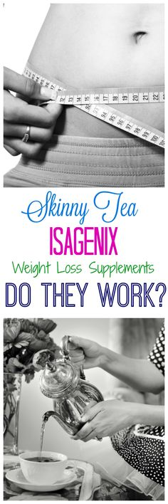 Skinny Tea, Isagenix and Weight Loss Supplements – Do They Work?