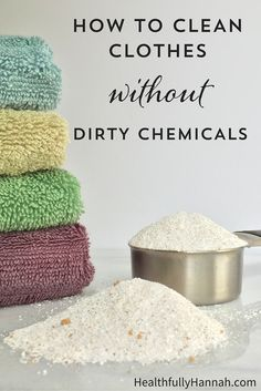 Why your laundry supplies may be jeopardizing your health. Plus find out how to clean clothes without dirty chemicals- and nontoxic laundry supplies that work!