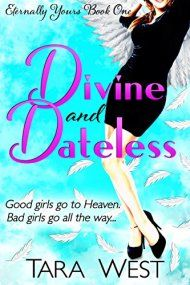 Divine And Dateless by Tara West ebook deal