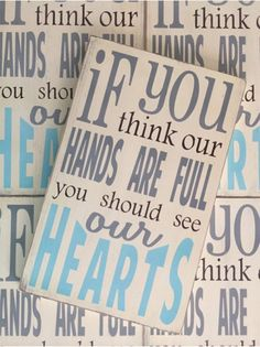 if you think our hands are full you should see our hearts -- Wall Decor from Barn Owl Primitives
