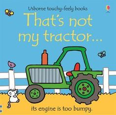 Is that you're tractor? Open the brightly colored pages of this touch and feel board book and find out! With different textures on each page, 'That's Not My Tractor' board books encourages a young child's sensory development! Fun and engaging for little Fiona Watt, Phrase Book, Bright Pictures, Autistic Children, Young Children, Thing 1, Speech Therapy Activities, Lectures, Hungry Caterpillar