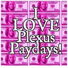Plexus Payday! Ambassador #372550 www.jlcramlett.myplexusproducts.com