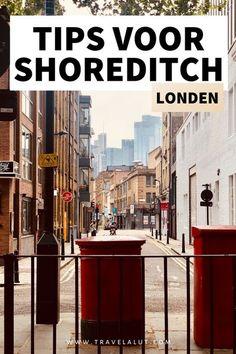 Shoreditch is naar mijn mening de leukste wijk in Londen. Benieuwd wat je hier allemaal kan zien en doen? Hier vind je de leukste Shoreditch tips! #engeland #londen #shoreditch #stedentrip London Tips, Hipsters, Europe, Dutch, Travel, Viajes, Dutch Language, Hipster, Destinations