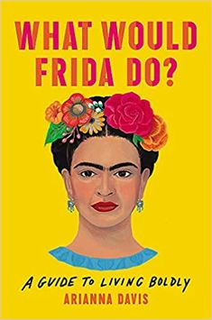 A contemporary guide to life, love, and happiness inspired by the extraordinary artist Frida Kahlo.Revered as much for her fierce spirit as she is for her art, Frida Kahlo stands today as a brazen symbol of daring creativity. She was a woman ahead of her time whose paintings have earned her generations of admirers around the globe. But perhaps her greatest work of art was her own life.What Would Frida Do? explores the feminist icon's signature style, outspoken politics, and boldness in love… Book Club Books, New Books, Good Books, The Book, Books To Read, Luckiest Girl Alive, Access Hollywood, Feminist Icons, Lucky Girl