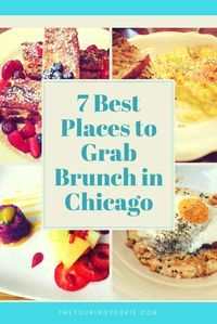 Best places to grab Brunch in Chicago. You'll want to add these restaurants to   your bucket lists. Food includes French toast and drinks for breakfast.