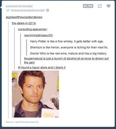 supernatural, harry potter, sherlock and   the doctor also, a perfect Misha pic to sum it all up.