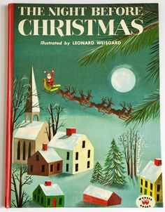First edition 1949 The Night Before Christmas by Clement C. Moore with illustrations by #LeonardWeisgard.