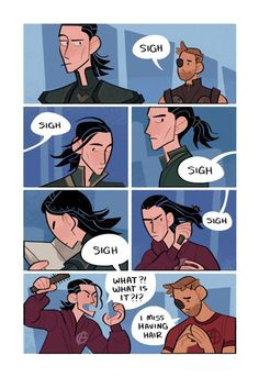 """A page of the comic zine. It shows Loki wearing his hear in various ways while Thor sighs in the background. In the last panel, Loki finally yells """"WHAT IS IT?"""" to which Thor replies """"I miss having hair."""""""