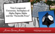 Off my Alpha Sigma Alpha bucket list, I have visited Longwood University, home of our Alpha Chapter! #ASABucketList