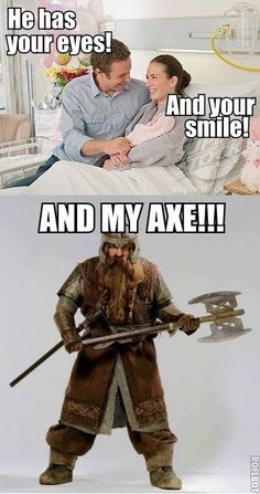 I want Gimli's axe!