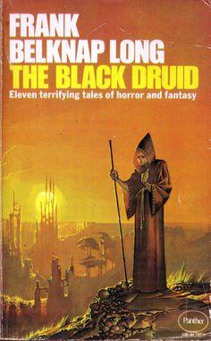 The Black Druid by Frank Belknap Long . Panther 1975. Covert artist Bruce Pennington. | Flickr - Photo Sharing!