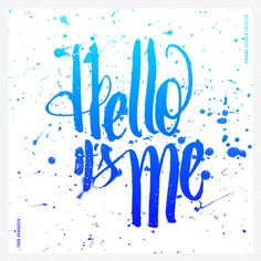 Hello its me #Lettering #ToddRundgreen #Design #Digital art