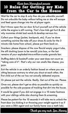10 Rules for Getting my Kids from the Car to the House