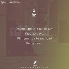 Tum yaad agaye – may khana Sufi Quotes, Poetry Quotes, Hindi Quotes, Quotations, Dad Love Quotes, Crazy Quotes, Sufi Poetry, Love Poetry Urdu, Mixed Feelings Quotes