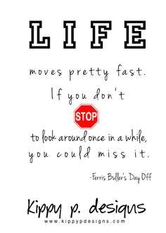 Ferris Buller speaks the truth.