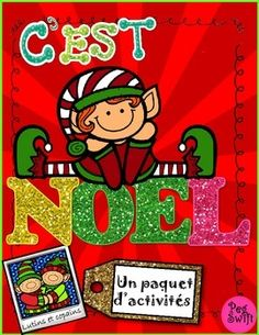 Christmas Activities in French ~ C'est Noël! Loads of activities to keep students engaged through til Christmas! Snowy Mittens Craft, Elfin Bulletin Board, Story Springboards, Word Problems, Riddles, Writing Prompts and Papers plus more!   In this file, you will find the following topics and activities; ~Student Cover Page	 ~Vive le vent d'hiver (Je vois…) ~Toutes suites! (continue les suites) ~Acrostiche (Lutins et copains) ~Scrabble® des lutins	 ~Des biscuits pour le Père Noël ~Dans la ...