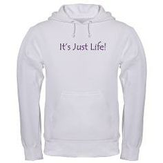 Its Just Life Hoodie > Boy Toy Casual Wear and Gifts