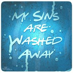 """Forgiven & Free.. """"if you believe in your heart & confess with your mouth that Jesus is Lord, you will be saved."""""""