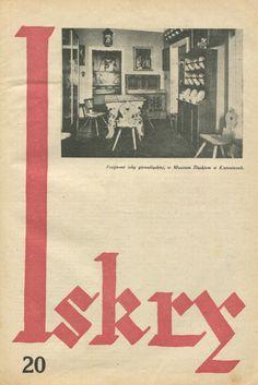 """Iskry No. 20, 30.04.1932, Y. X Photograph on the cover: """"Fragment izby górnośląskiej w Muzeum Śląskim w Katowicach"""""""