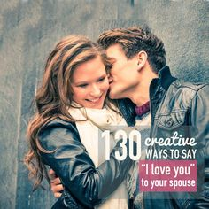 Discover over 100 ways to say I love you to your husband in this awesome marriage resource! Make marriage fun with these creative ways to say I love you!