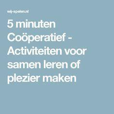 5 minuten Coöperatief - Activiteiten voor samen leren of plezier maken