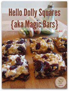 Hello Dolly Squares {aka Magic Bars} ~ Special Edition - these squares ...