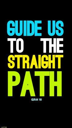 Guide Us (Quran 1:6 – Surat al-Fatihah)