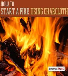 How to Start a Fire with Char Cloth | Tips for how to survive in the wild from survivallife.com #wildernesssurvival #outdoorsurvival #offgridsurvival