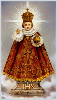 Devotion To The Infant Jesus of Prague - Our Special Devotion For All Humanity - For The Year 2018 With images:. Jesus And Mary Pictures, Pictures Of Jesus Christ, Mary And Jesus, Catholic Religion, Catholic Art, Happy Feast Day, Infant Of Prague, Apostles Creed, Vintage Holy Cards