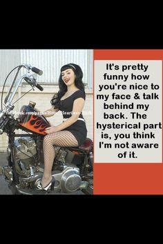 Biker Chick, back biting, two faced, fake, bad friends, gossip