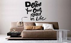 Wall Mural Vinyl Decal Sticker Define Your Own Road In Life Sign AL742
