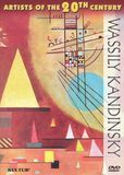 Artists of the 20th Century: Wassily Kandinsky [DVD]