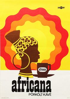 Africana Roast Coffee (Müller, Ilona - - 400 USD at Budapest Poster… Vintage Advertisements, Vintage Ads, Vintage Posters, Coffee Poster, Coffee Art, Real Coffee, Coffee Branding, Fun Cup, Conceptual Design