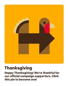 Happy Thanksgiving! We're thankful for our official campaign supporters. Click this pin to become one!