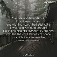 Solitude Is Independence - https://themindsjournal.com/solitude-independence-2/