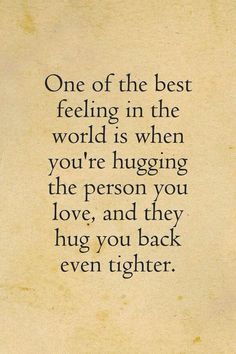 Always giving eachother little squeezes while we hug n u bring me in even closer