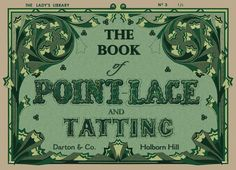 The Lady's Library Book of Point Lace & Tatting c.1850. $19.95, via Etsy.